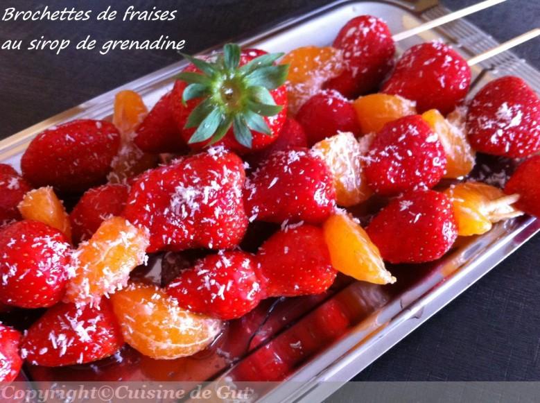 Brochettes de fraise au sirop de grenadine