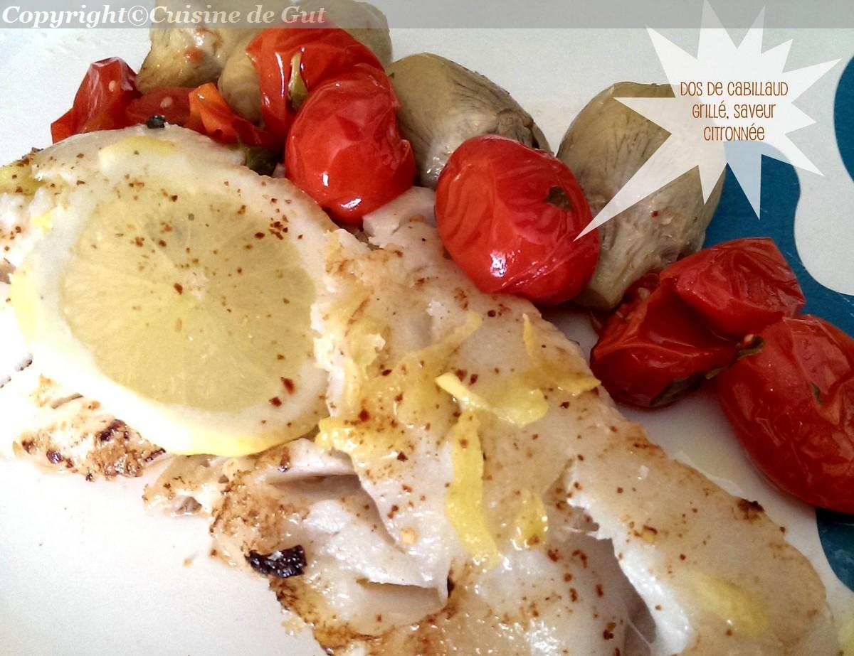 Dos de cabillaud grill saveur citronn e cuisine de gut - Cuisine dos de cabillaud ...