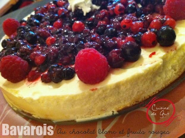 Bavarois chocolat blanc fruits rouges