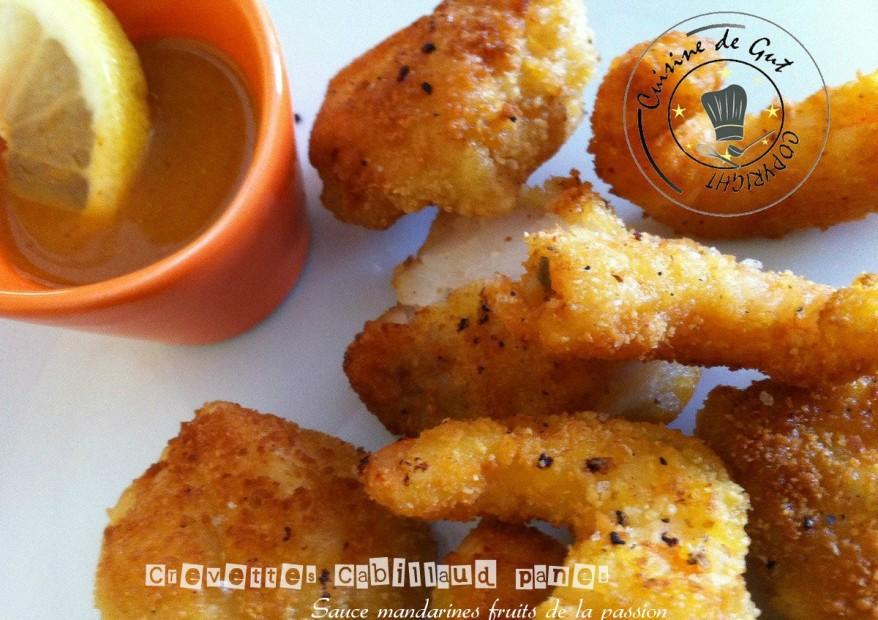 Crevettes et cabillaud panés sauce mandarine et fruits de la passions de la passion5