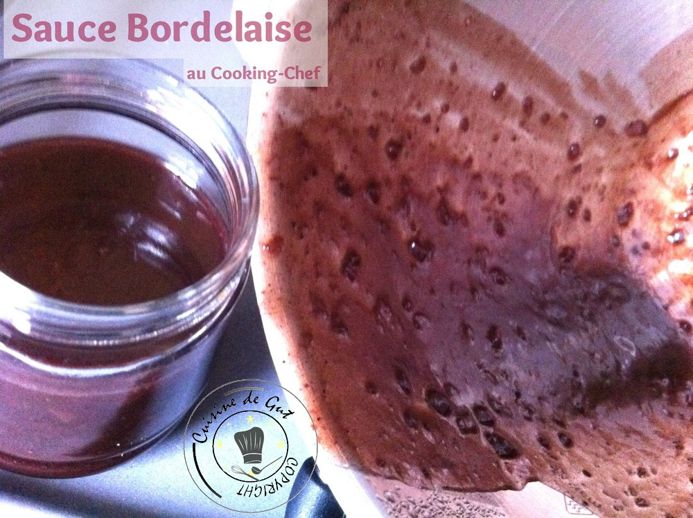 Sauce bordelaise au cooking chef