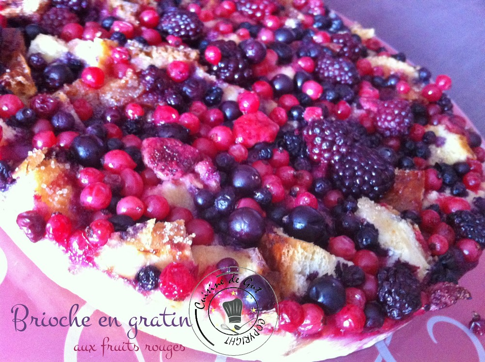 Brioche en gratin aux fruits rouges 1