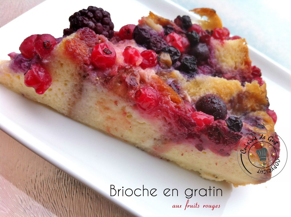 Brioche en gratin aux fruits rouges part