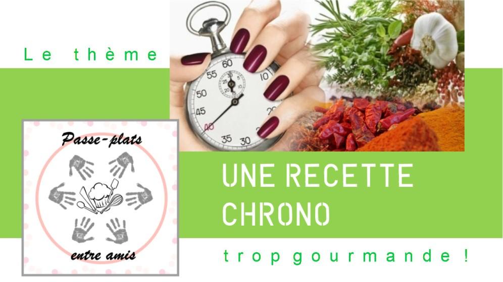 Passe-plat entre amis #10 : Une recette Chrono trop gourmande !