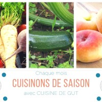 CUISINONS DE SAISON en Août 2018 !